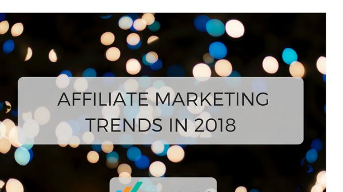 affiliate-marketing-trends-in-2018